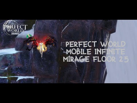 Perfect World Mobile | PWM | Mirage Floor 25 | Team Ascend | Evade |