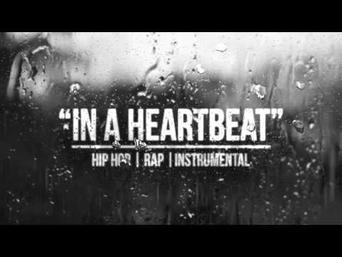 IN A HEARTBEAT - Sad Piano Rap Beat 2016