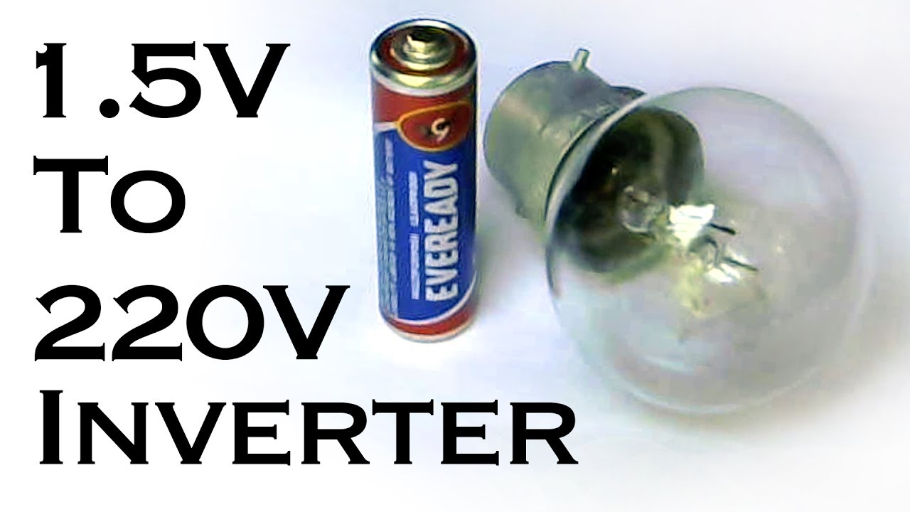 How To Make Aaa  1 5v  Battery To 220v Ac Inverter