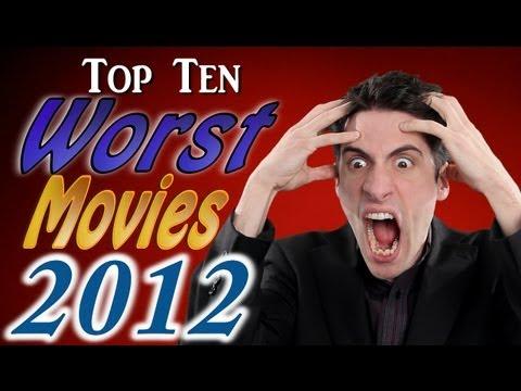 Top 10 Worst Movies 2012
