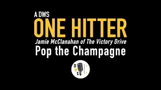 "Dinner with Schmucks Podcast - One Hitter, Ep 15 ""Pop the Champagne"""