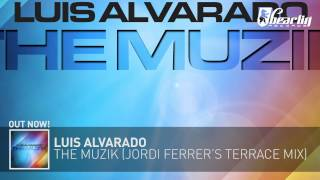 Luis Alvarado   The Muzik Jordi Ferrer