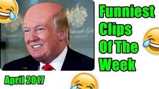 Funniest Clips Of The Week Compilation | May 2017