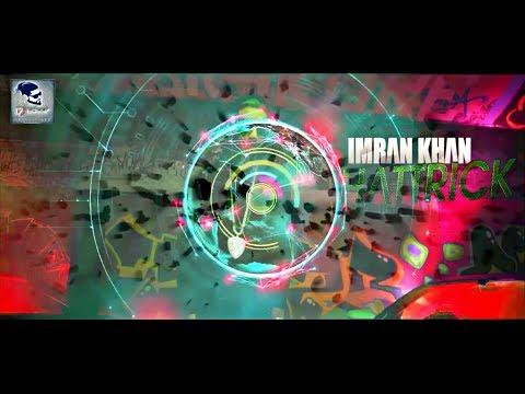 Dj Bobby - Hattrick Remasterd | Imran Khan Ft Yaygo Musalini | Official Music Video Remix 2K18' FHD