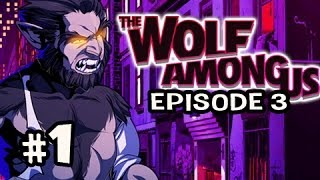 BAD FUNERAL - The Wolf Among Us Episode 3 A CROOKED MILE Ep.1