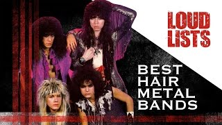 10 Greatest Hair Metal Bands