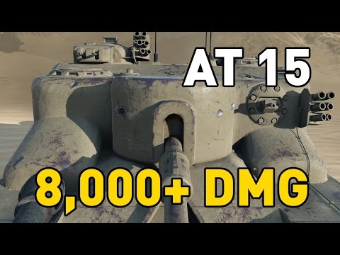 World of Tanks || AT 15 - 8,000+ DMG...