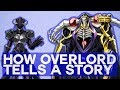 How Overlord Tells a Story