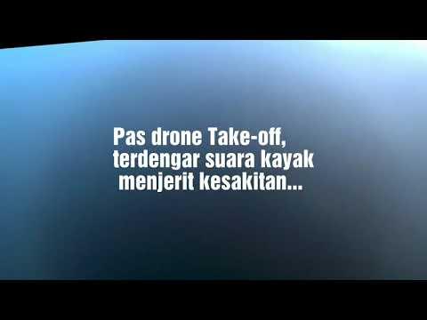 SUARA YANG MERINTIH KESAKITAN TEREKAM DALAM VIDEO DRONE.