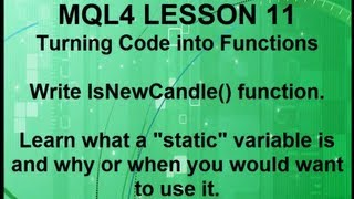 Mql4 Programming Lesson 11 What is a 'static' variable?