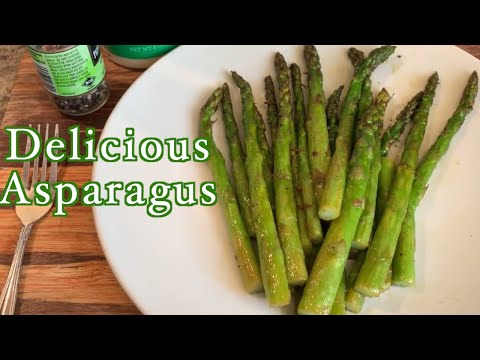 How to Make Delicious Asparagus