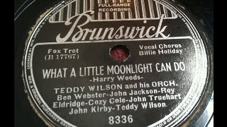 "Billie Holiday & Teddy Wilson ""What A Little Moonlight Can Do"" Brunswick (1935) LYRICS HERE"