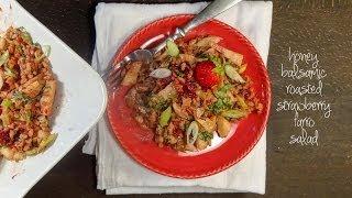 Honey Balsamic Roasted Strawberry Farro Salad