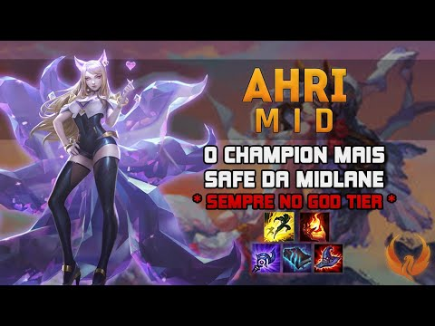 O CHAMPION MAIS SAFE DA MIDLANE! *SEMPRE NO GOD TIER* - AHRI MID GAMEPLAY [PT-BR]