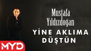 """Mustafa YILDIZDOĞAN """"Yine Aklıma"""""""