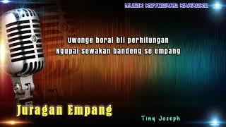 Tiny Joseph - Juragan Empang Karaoke Tanpa Vokal