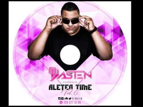 DJ DASTEN - ALETEO TIME VOL 6 SET(2017)