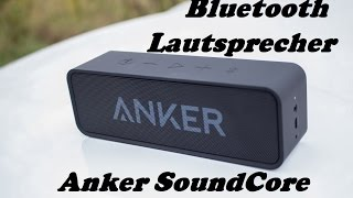 Anker Soundcore - Bluetooth Lautsprecher - mein Favorit