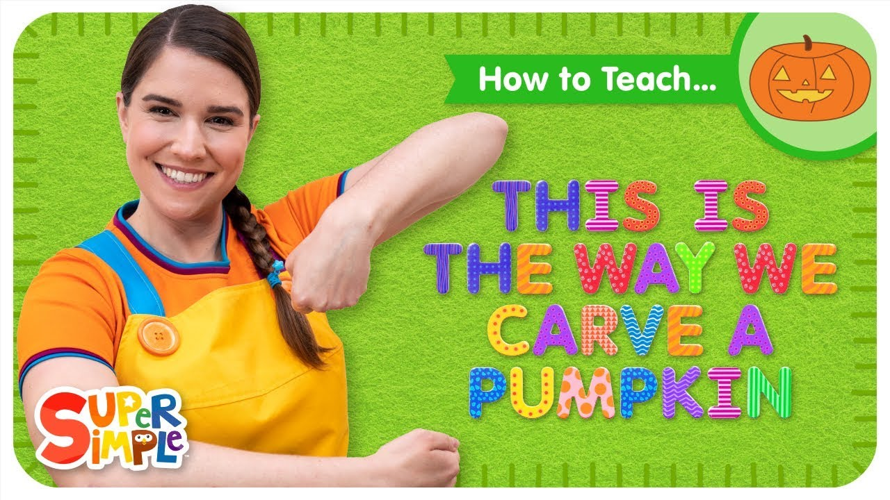 How To Teach This Is The Way We Carve A Pumpkin Halloween Song