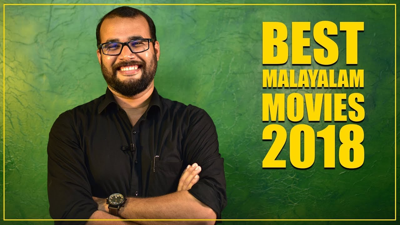 Best Malayalam Movies of 2018 | Sudhish Payyanur | Monsoon Media