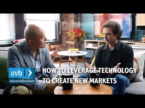 How to leverage technology to create new markets