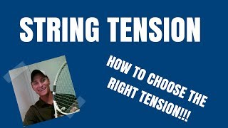 Selecting The Perfect Tennis String Tension!