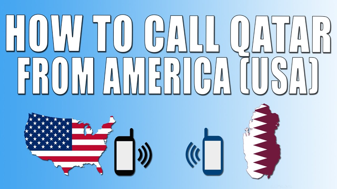 How To Call Qatar From America (USA)