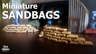 Miniature Sandbags - How to make miniature sandbags for your mini wargaming and tabletop games.