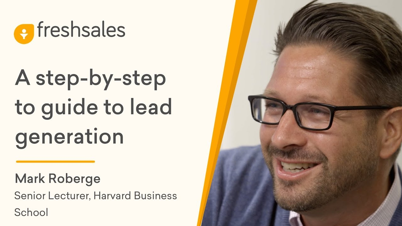 Mark Roberge: A step-by-step guide to lead generation