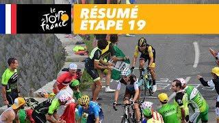 Résumé - Étape 19 - Tour de France 2018