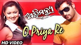 O PRIYA RE   Romantic Film Song I ABHIMANYU I Sarthak Music   Sidharth TV