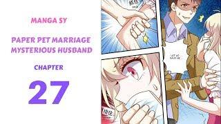 Paper Pet Marriage Mysterious Husband Chapter 27-Li Sheng