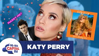 Katy Perry On Orlando's Proposal & 'Never Really Over' 🎵 | FULL INTERVIEW | Capital