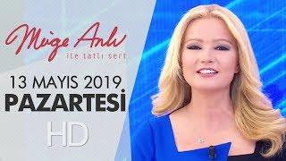 Müge Anlı ile Tatlı Sert 13 Mayıs 2019 | Pazartesi