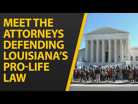 meet-the-attorneys-defending-louisiana's-pro-life-law