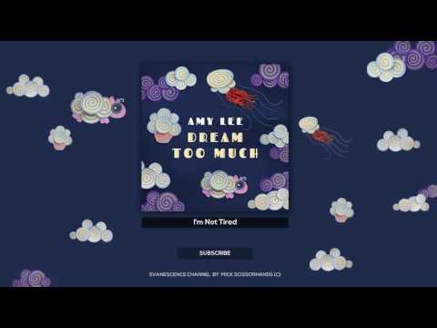 Amy Lee: I'm Not Tired (Audio Lyrics)