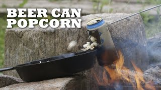 Campfire Beer can Popcorn