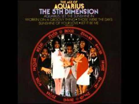 Aquarius-Let the Sunshine In - 5th Dimension (The Age of Aquarius)