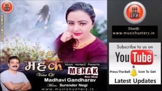 Latest Non Stop Pahari Nati | MEHAK By Madhavi Gandharav | Music HunterZ