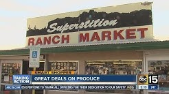 Get great deals on produce at Superstition Ranch Market in Mesa and Apache Junction