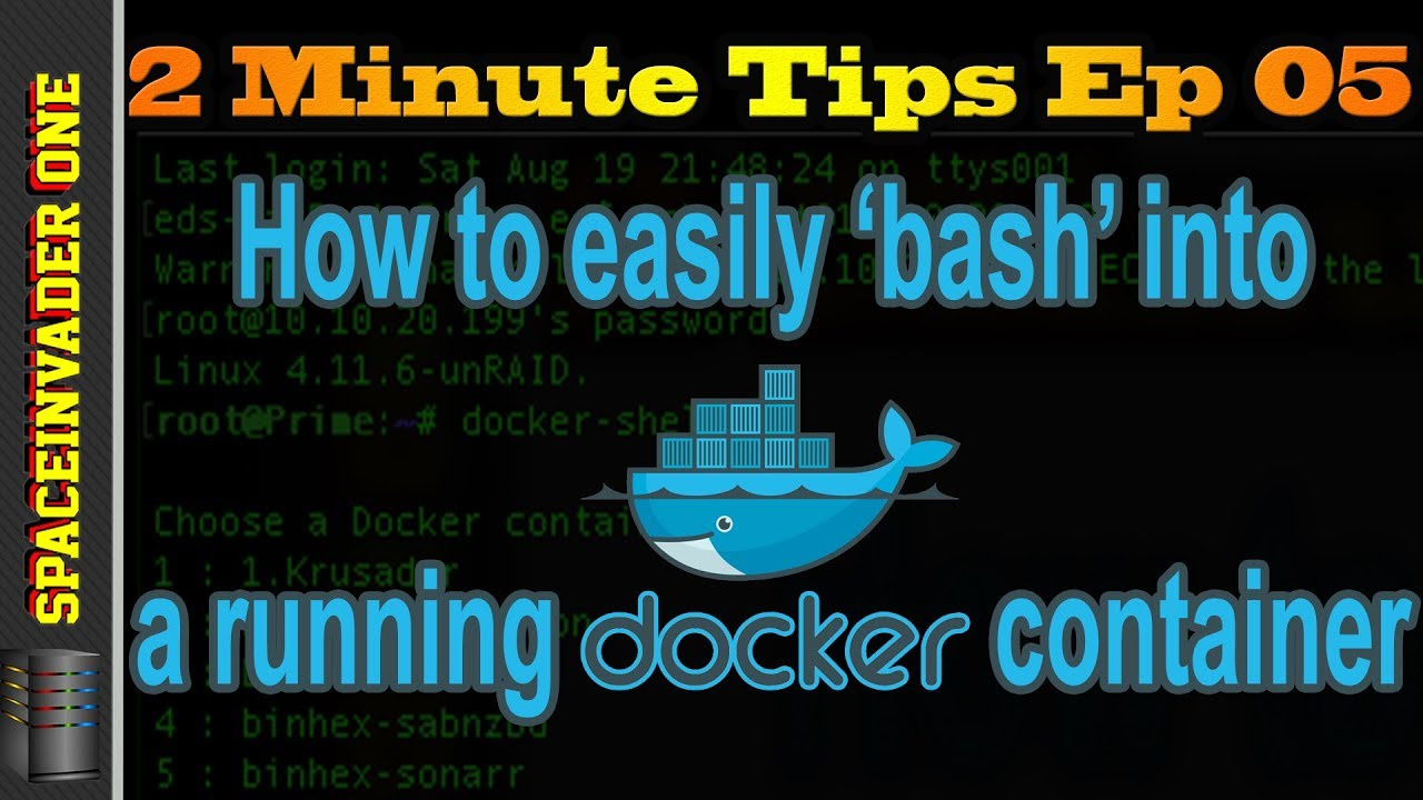 How to easily bash into a running docker container 2 minute tips ep05