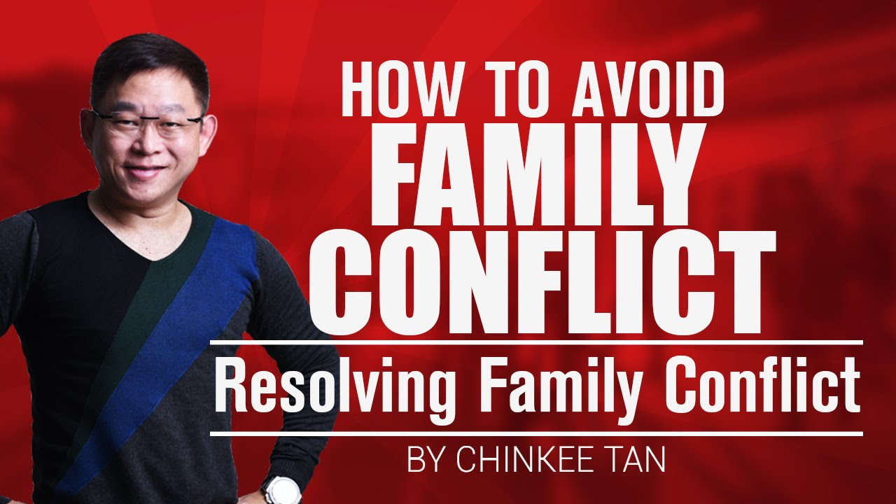 resolving family conflict How to navigate the murky waters of family conflict without destroying your relationships.