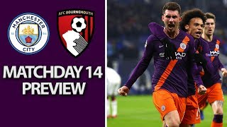 Man City v. Bournemouth I PREMIER LEAGUE MATCH PREVIEW I 12/1/18 I NBC Sports