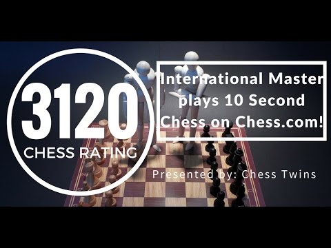 International Master hits (3120) on Chess.com! 10 SECOND CHESS!