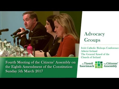 Advocacy Groups and Representative Organisations: Session 5 - Citizens' Assembly (March 5 2017)