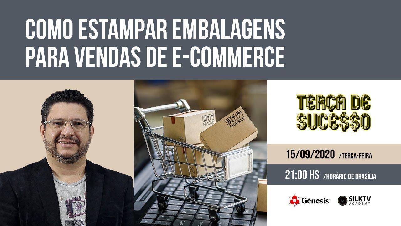 #120 🔴 (15/09/20) Como estampar embalagens para vendas de e-commerce