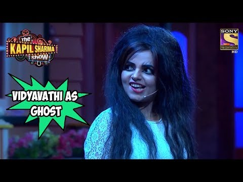 Vidyavathi  As A Ghost - The Kapil Sharma Show