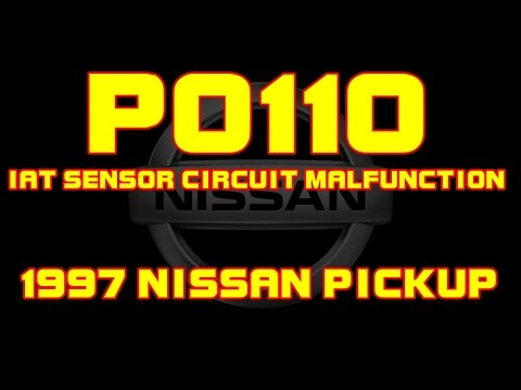 ⭐ 1997 Nissan Pickup - P0110 - IAT Sensor Circuit Malfunction - YouTube
