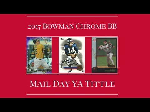 2017 Bowman Chrome BB Pack and Mail Day Y.A. Tittle