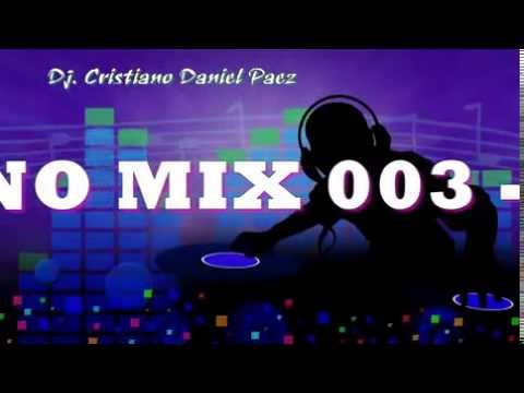 MERENGUE CRISTIANO MIX 003   2017 DJ CRISTI@NO D@NIEL P@EZ